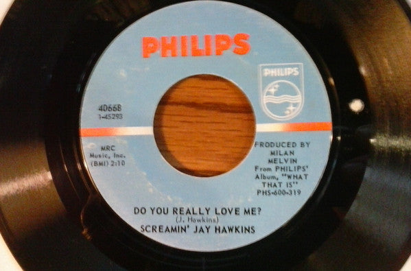 Screamin' Jay Hawkins | Do You Really Love Me / Moanin'