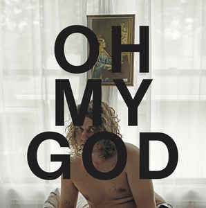 Kevin Morby | Oh My God (New)