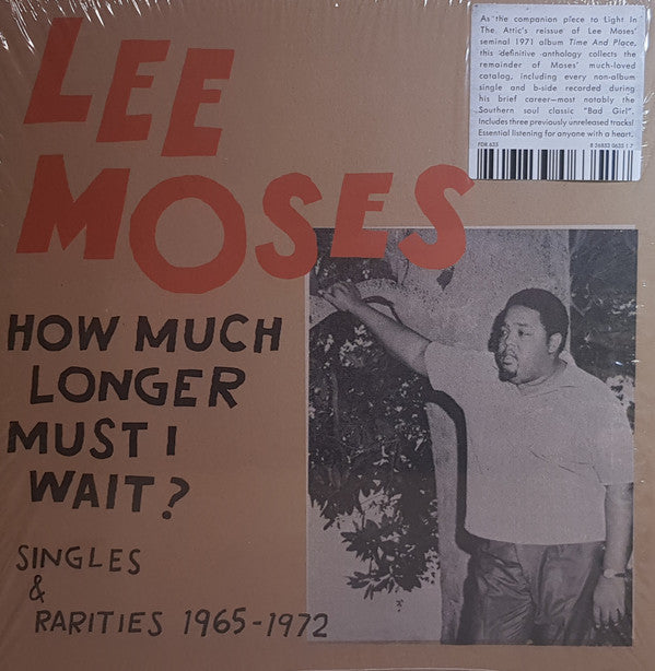 Lee Moses | How Much Longer Must I Wait? Singles & Rarities 1965-1972 (New)