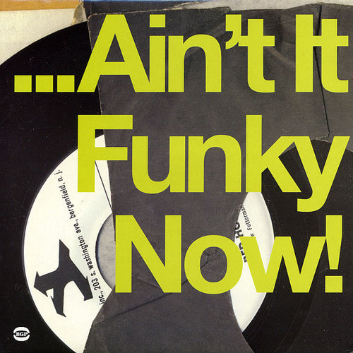 Various | ... Ain't It Funky Now! (New)