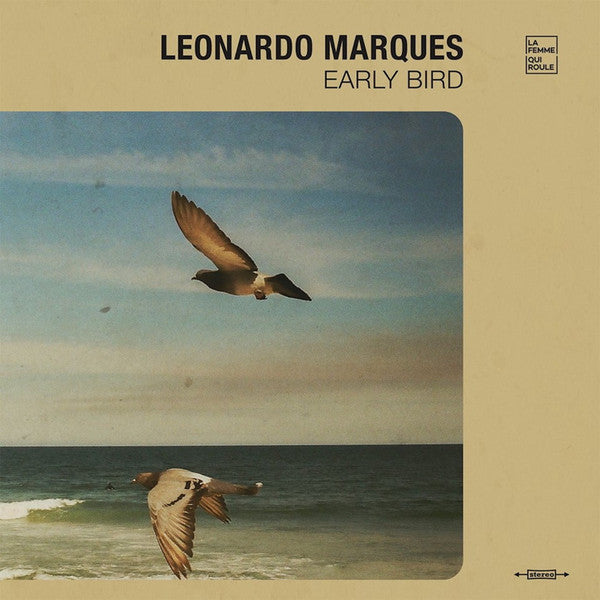 Leo Marques | Early Bird (New)