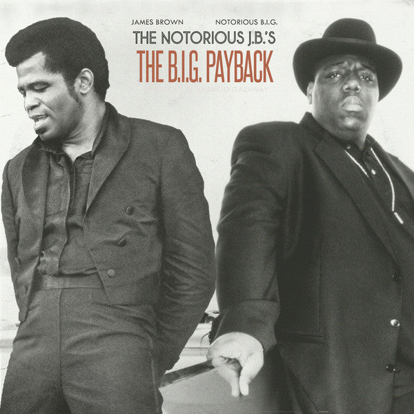 Amerigo Gazaway | The Notorious J.B.'s: The B.I.G. Payback (New)