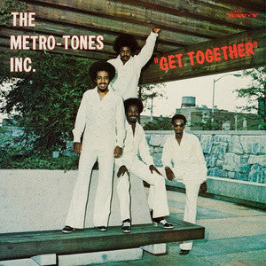 The Metro-Tones, Inc. | Get Together (New)