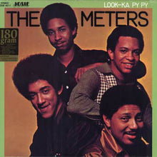 Load image into Gallery viewer, The Meters | Look-Ka Py Py (New)