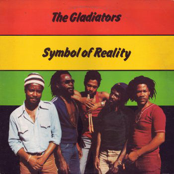 The Gladiators | Symbol Of Reality (New)