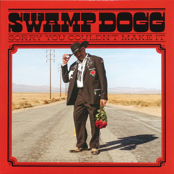 Swamp Dogg | Sorry You Couldn't Make It (New)