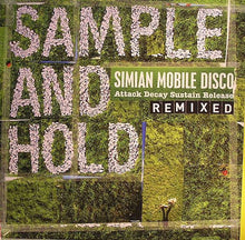 Load image into Gallery viewer, Simian Mobile Disco | Sample And Hold: Attack Decay Sustain Release Remixed