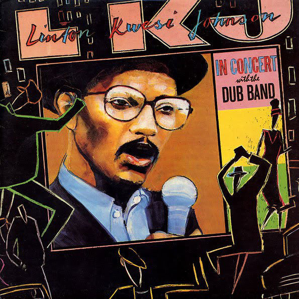 Linton Kwesi Johnson | In Concert With The Dub Band