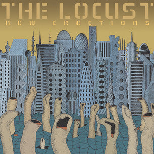 The Locust | New Erections