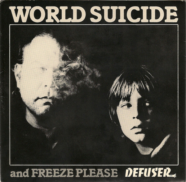 Defuser | World Suicide And Freeze Please