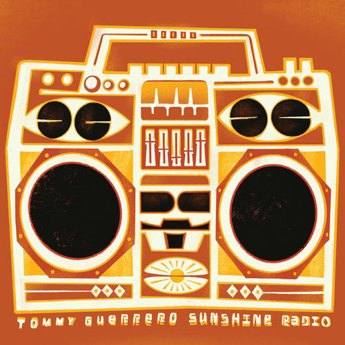 Tommy Guerrero | Sunshine Radio (New)