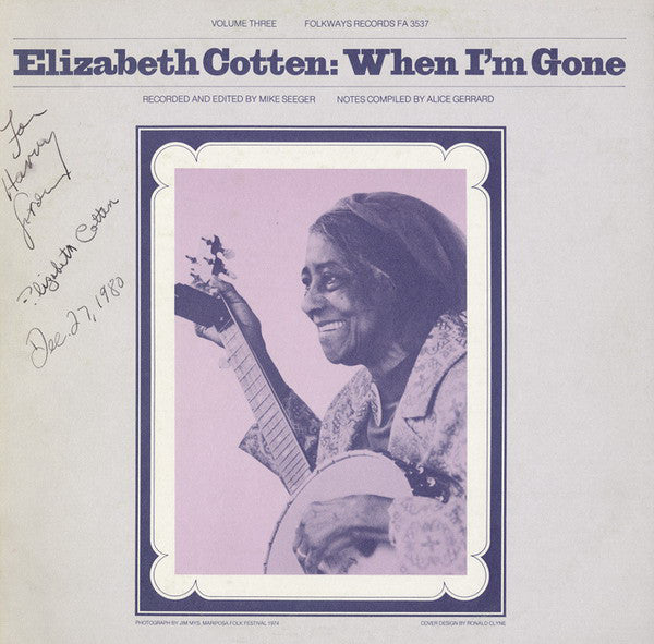 Elizabeth Cotten | Volume 3: When I'm Gone