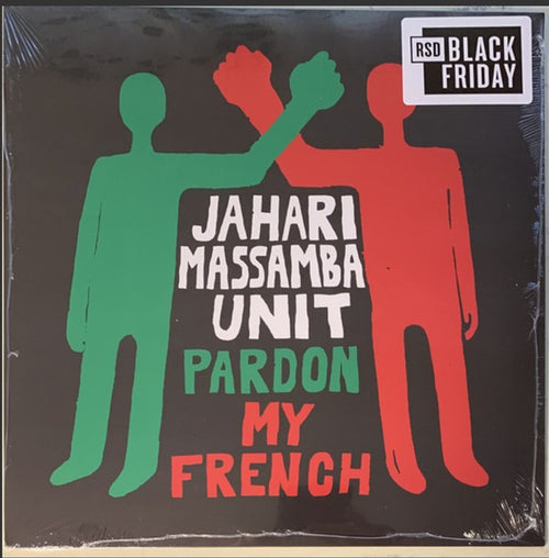 The Jahari Massamba Unit | Pardon My French (New)