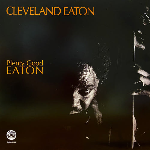 Cleveland Eaton | Plenty Good Eaton (New)
