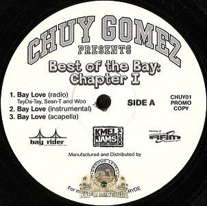 Chuy Gomez | Best Of The Bay: Chapter I