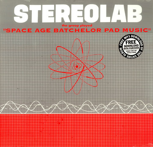 "Stereolab | The Groop Played ""Space Age Batchelor Pad Music"" (New)"