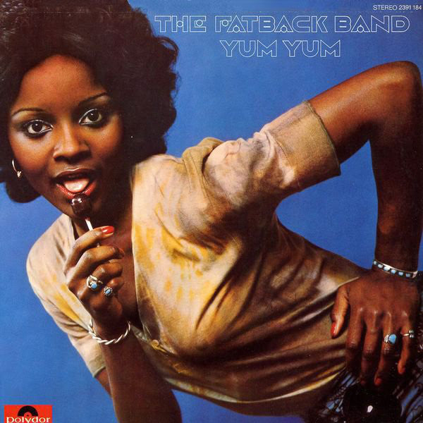 The Fatback Band | Yum Yum