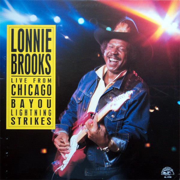 Lonnie Brooks | Live From Chicago - Bayou Lightning Strikes