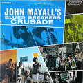 John Mayall & The Bluesbreakers | Crusade