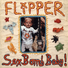 Load image into Gallery viewer, Flipper | Sex Bomb Baby!