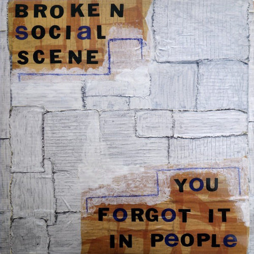 Broken Social Scene | You Forgot It In People (New)