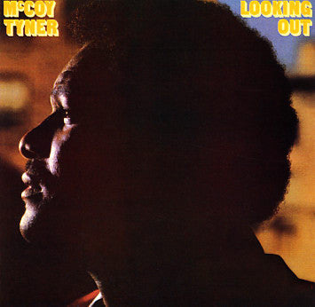 McCoy Tyner | Looking Out