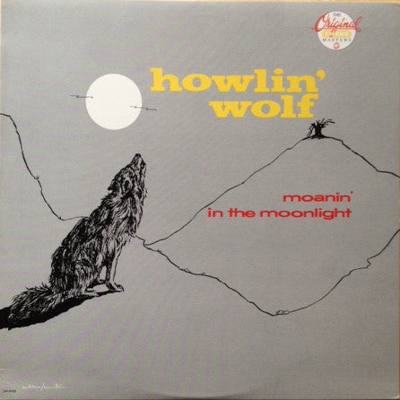 Howlin' Wolf | Moanin' In The Moonlight (New)