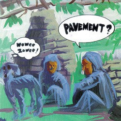 Pavement | Wowee Zowee (New)