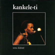 Load image into Gallery viewer, Sona Diabaté | Kankele-Ti