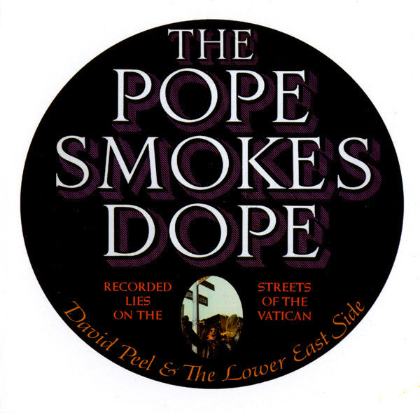 David Peel & The Lower East Side | The Pope Smokes Dope