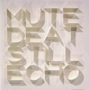Mute Beat | Still Echo