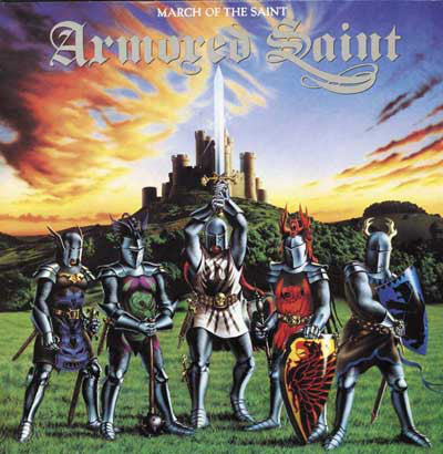 Armored Saint | March Of The Saint