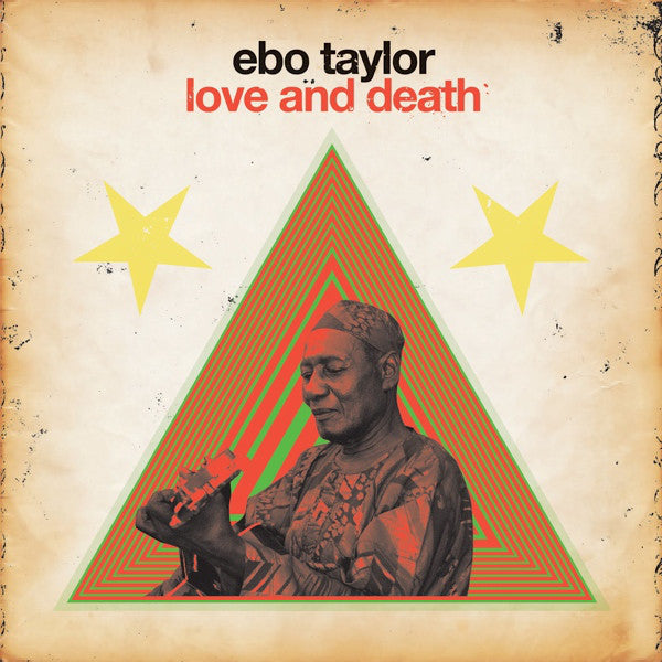 Ebo Taylor | Love And Death (New)
