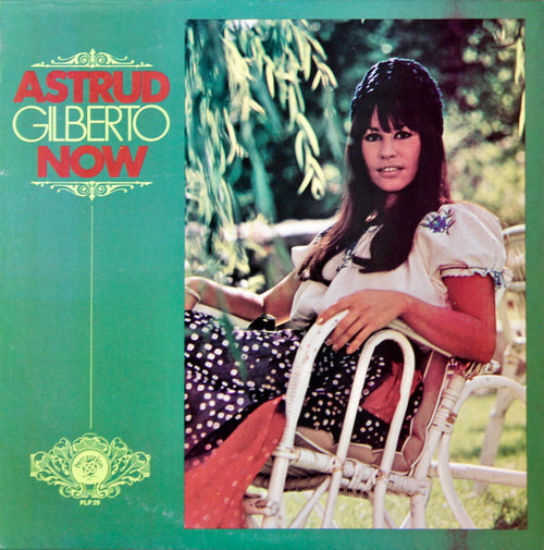 Astrud Gilberto | Now (New)