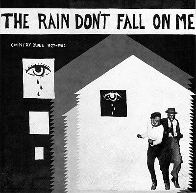 Various | The Rain Don't Fall On Me - Country Blues 1927-1952 (New)