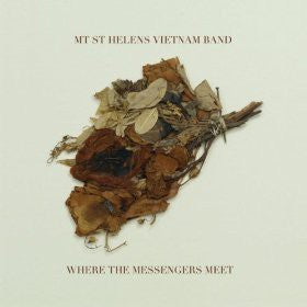 Mt. St. Helens Vietnam Band | Where The Messengers Meet (New)