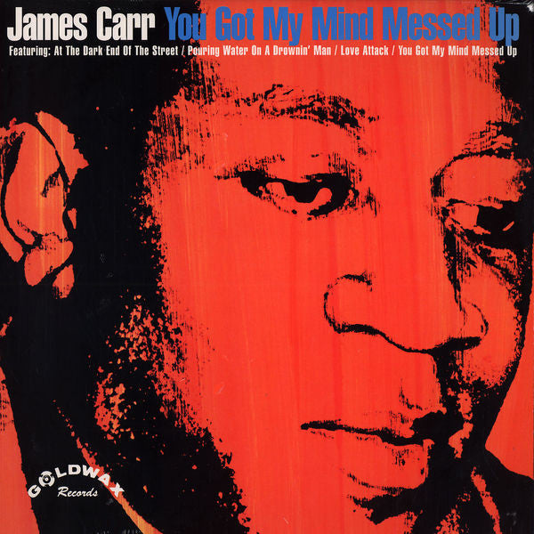 James Carr | You Got My Mind Messed Up (New)
