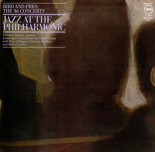 Jazz At The Philharmonic | Bird And Pres: The '46 Concerts