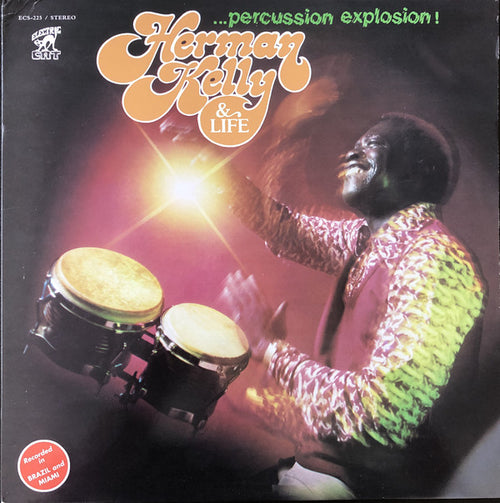 Herman Kelly & Life | Percussion Explosion (New)