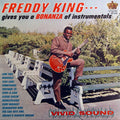 Freddie King | Gives You A Bonanza Of Instrumentals (New)