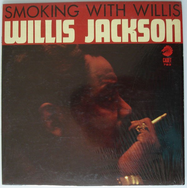 Willis Jackson | Smoking With Willis