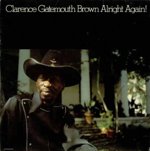 Clarence Brown | Alright Again!