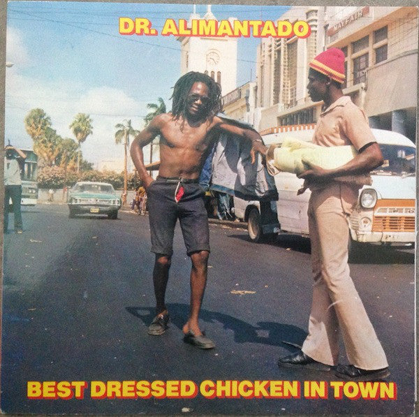 Dr. Alimantado | Best Dressed Chicken In Town (New)