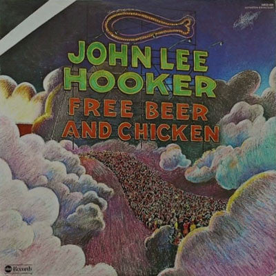 John Lee Hooker | Free Beer And Chicken (New)