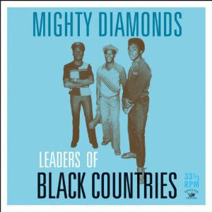 The Mighty Diamonds | Leaders Of Black Countries (New)