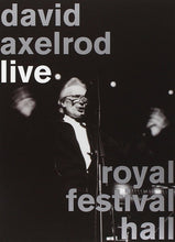 Load image into Gallery viewer, David Axelrod | Live Royal Festival Hall
