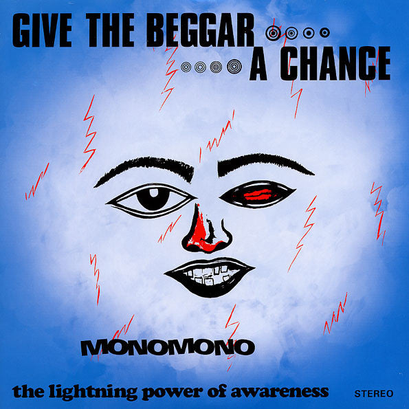 Monomono | Give The Beggar A Chance - The Lightning Power Of Awareness (New)