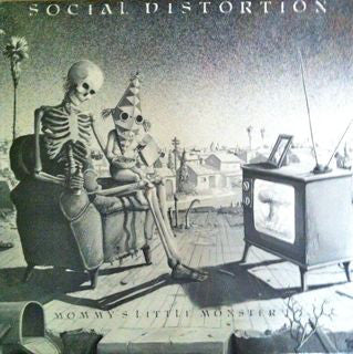 Social Distortion | Mommy's Little Monster