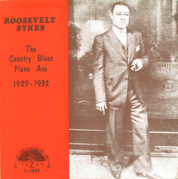Roosevelt Sykes | The Country Blues Piano Ace (1929-1932)