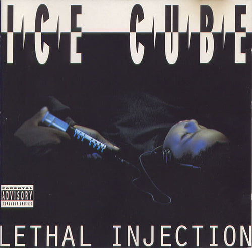 Ice Cube | Lethal Injection